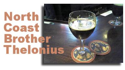 North Coast Brother Thelonius