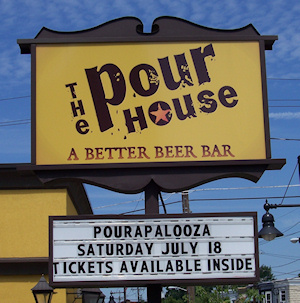 Pourapalooza at the Pour House