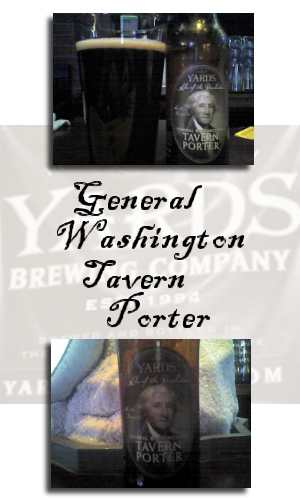 Yards General Washington Tavern Porter
